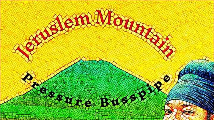 Pressure Busspipe - Jerusalem Mountain [12/18/2020]