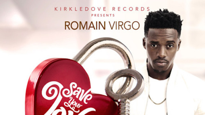 Romain Virgo - Save Your Love For Me [3/13/2020]