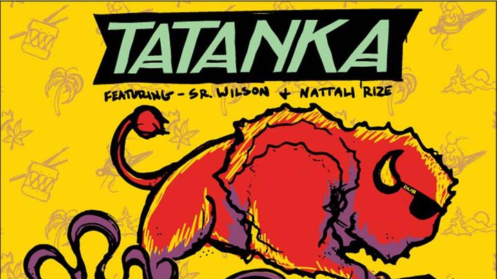 Tatanka feat. Sr. Wilson & Nattali Rize - Reggae Ravers [9/20/2018]
