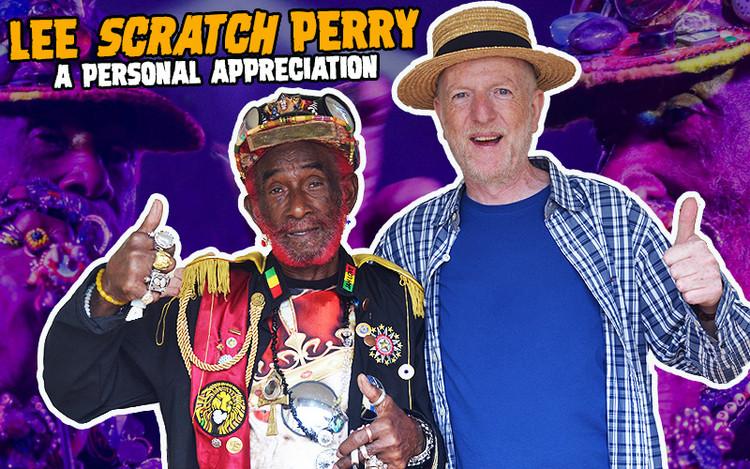 Lee Scratch Perry – A Personal Appreciation