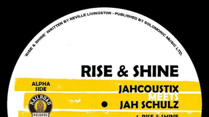 Jahcoustix meets Jah Schulz - Rise & Shine (T-Jah Version) [8/24/2018]