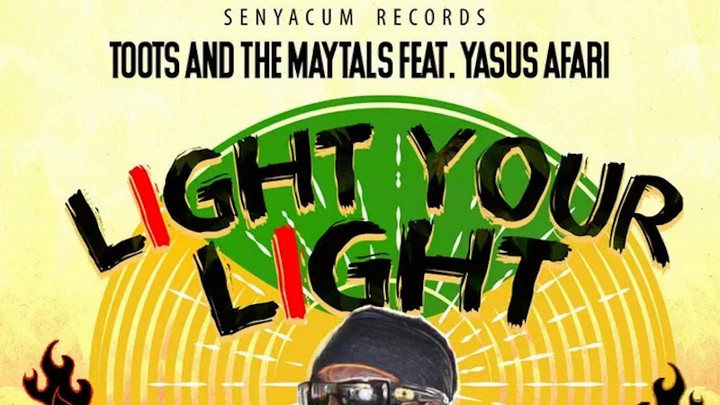 Toots & The Maytals feat. Yasus Afari - Light Your Light [10/2/2020]