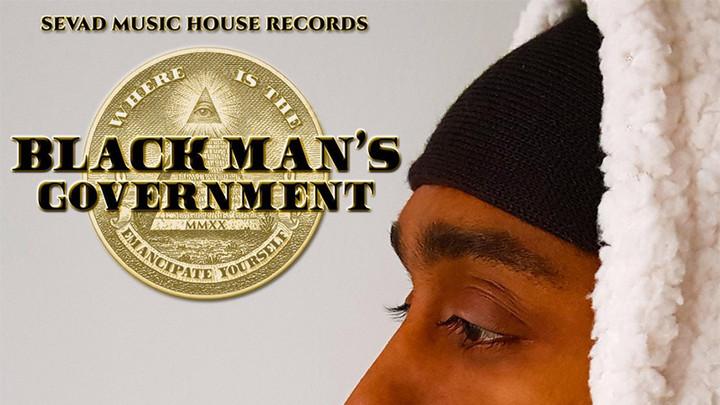 Sevad - Black Man's Government (Full Album) [2/15/2020]