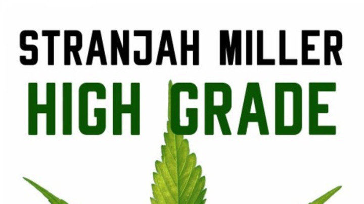 Stranjah Miller - High Grade [12/21/2018]