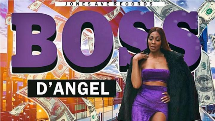 D' Angel - Boss Lady [3/23/2018]