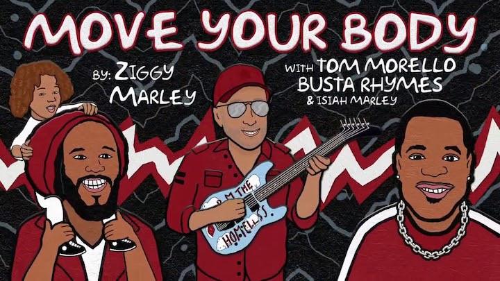 Ziggy Marley feat. Tom Morello, Busta Rhymes & Isaiah Marley - Move Your Body [9/18/2020]
