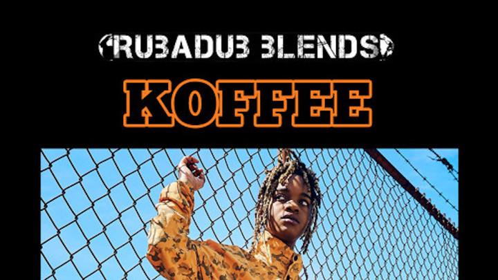 Koffee - Rapture (Max RubaDub Blend) [7/25/2019]