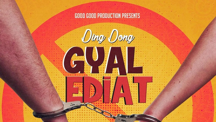 Ding Dong - Gyal Ediat [11/1/2019]