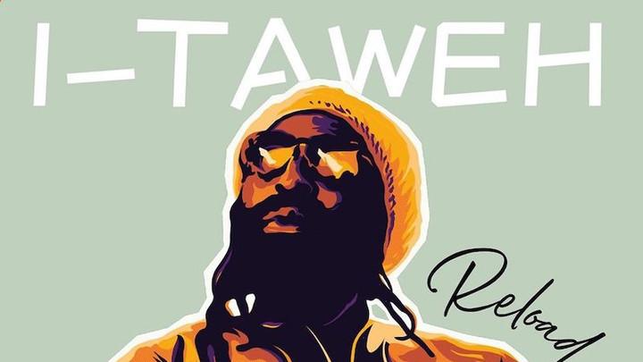 I-Taweh - Reload (Full Album) [1/3/2020]