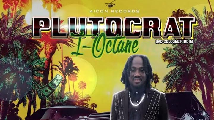 I Octane - Plutocrat [5/3/2019]