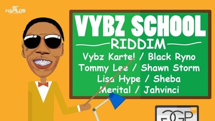 Vybz School Riddim Mixtape [10/27/2016]