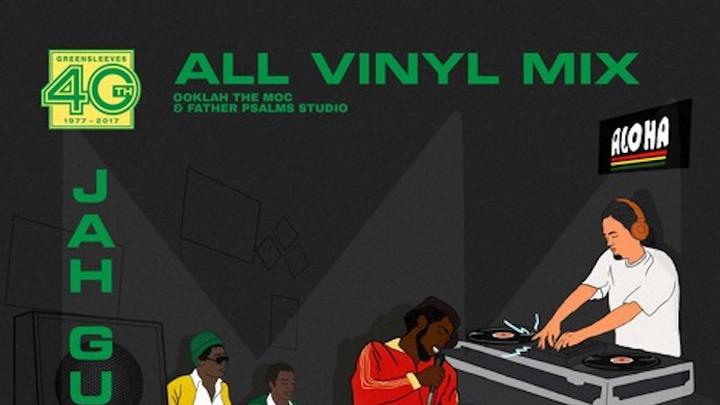 Greensleeves 40th Anniversary - All Vinyl Mix [8/28/2017]
