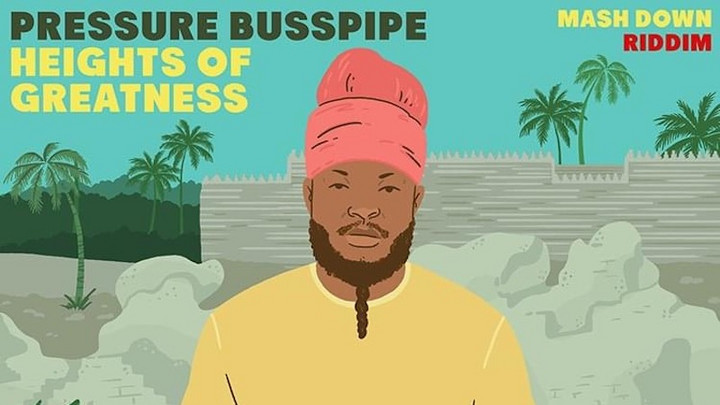Pressure Busspipe - Heights of Greatness [7/23/2021]