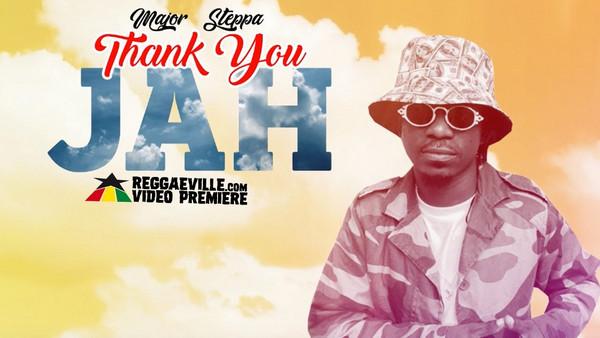 Major Steppa - Thank You Jah