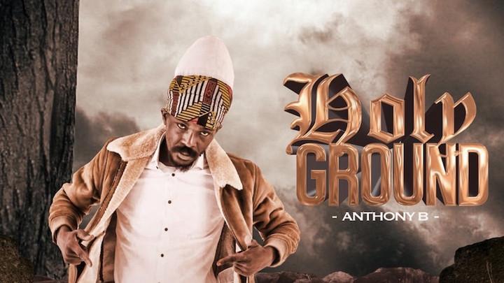 Anthony B - Holy Ground [7/30/2021]