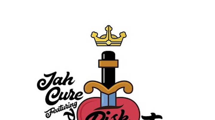 Jah Cure feat. Phyllisia Ross - Risk It All [5/9/2018]