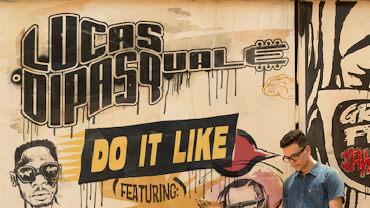 Lucas Dipasquale Ft. Stylo G, Kardinal Offishall & Konshens - Do It Like [6/30/2015]