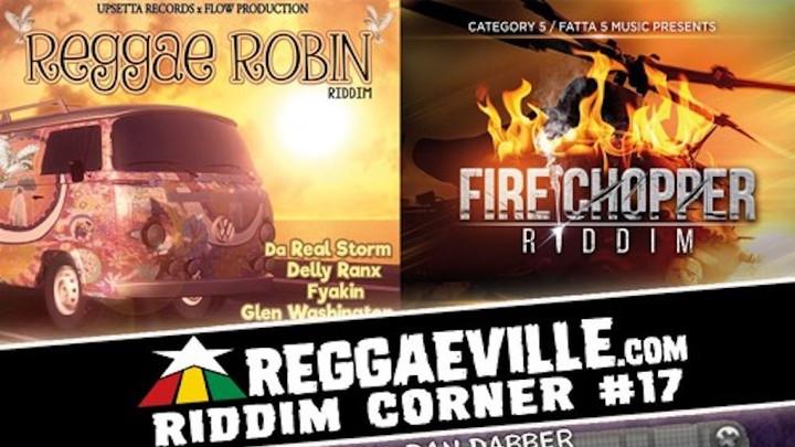 Reggaeville Riddim Corner #17 [12/31/2016]