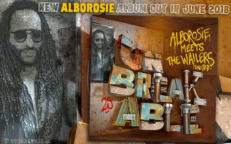 Album Announcement: Alborosie Meets The Wailers United - Unbreakable