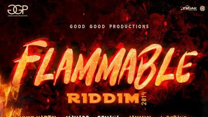 Various Artists - Flammable Riddim [9/13/2019]
