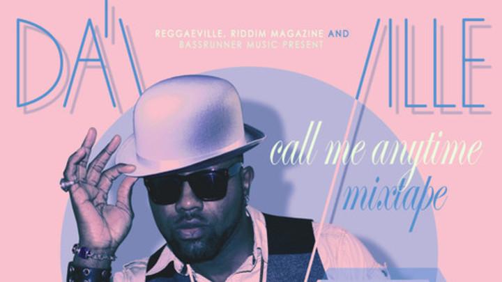 Listen: Da'Ville - Call Me Anytime [Free Download Mixtape]