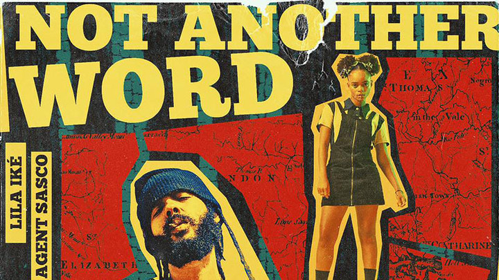Protoje feat. Lila Iké & Agent Sasco - Not Another Word [4/26/2019]