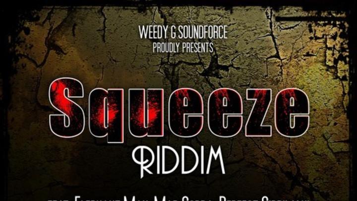 Squeeze Riddim (Megamix) [2/5/2015]