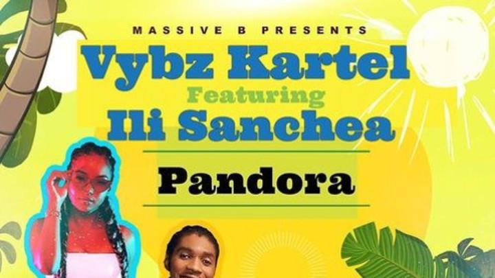 Vybz Kartel feat. Ili Sanchea - Pandora [1/17/2019]