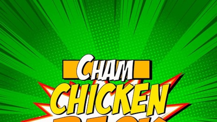 Cham - Chicken Back [8/26/2019]