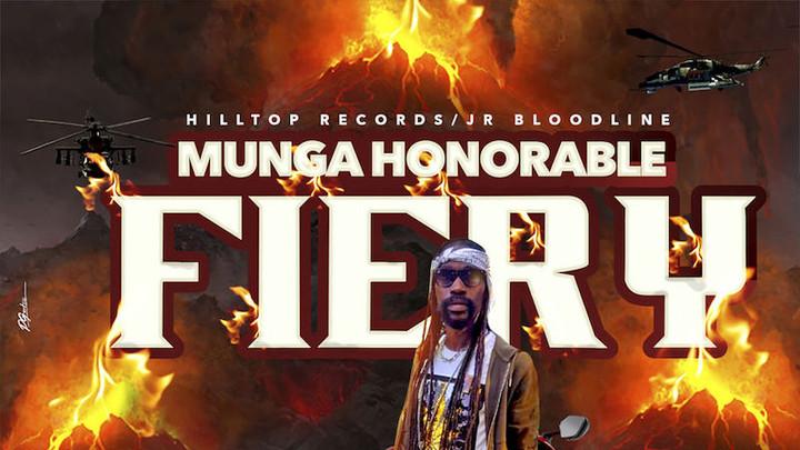 Munga Honorable - Fiery [1/19/2019]