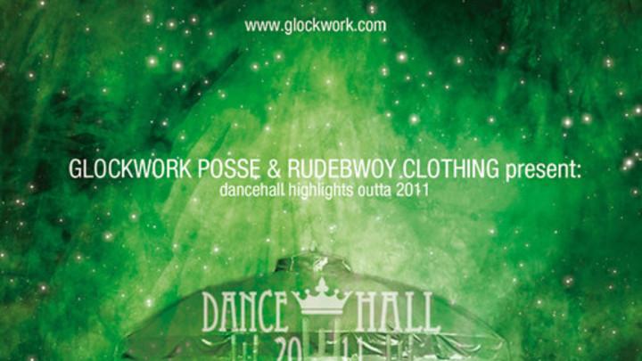 Glockwork Posse - Dancehall Circus 2011 [1/15/2012]