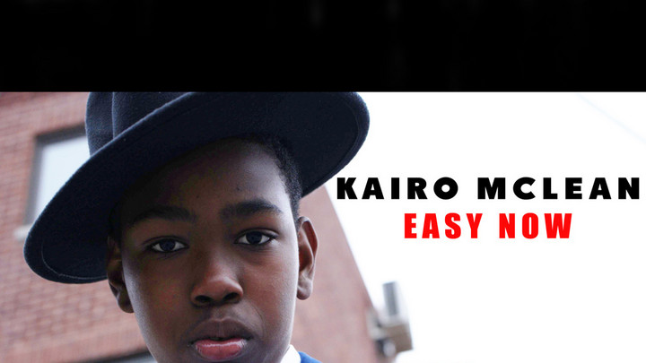Kairo McLean - Easy Now [4/15/2021]