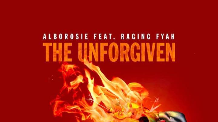 Alborosie feat. Raging Fyah - The Unforgiven [6/15/2018]