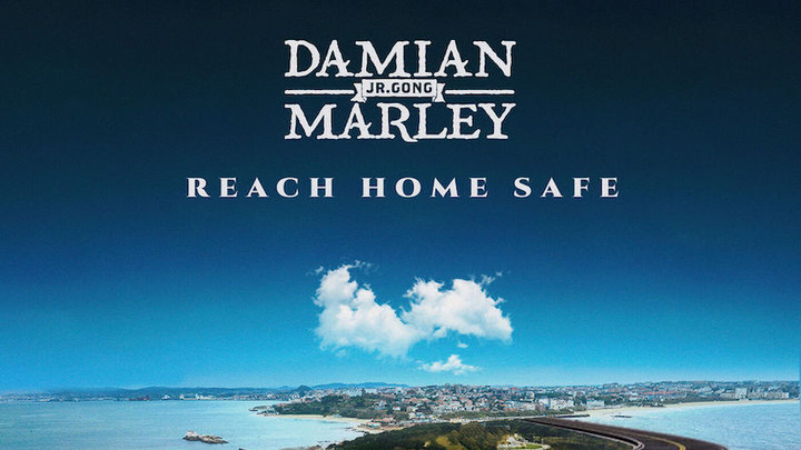 Damian 'Jr Gong' Marley - Reach Home Safe [6/14/2019]