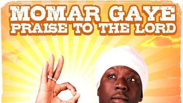 Listen: Momar Gaye - Praise To The Lord (Free Download)