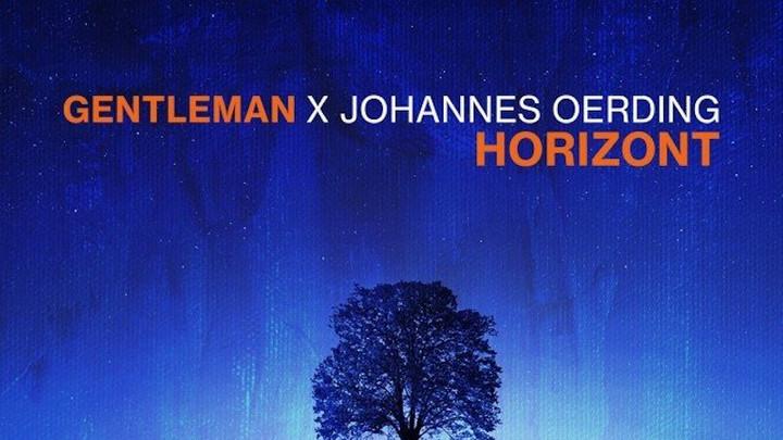 Gentleman feat. Johannes Oerding - Horizont [4/23/2021]