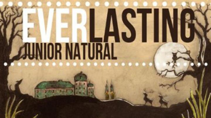 Junior Natural - Everlasting [11/29/2013]