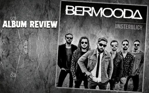 Album Review: Bermooda - Unsterblich