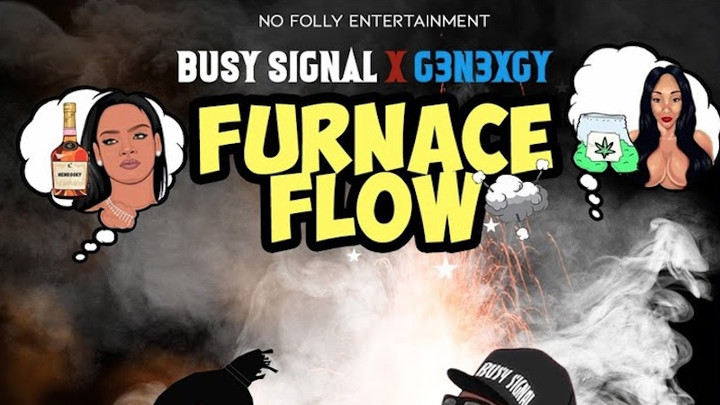 Busy Signal & G3n3xgy - Furnace Flow [5/18/2019]