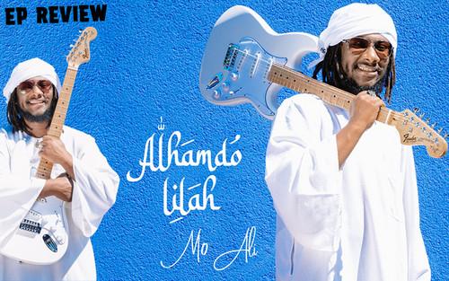 EP Review: Mo Ali - Alhamdo Lilah