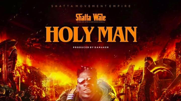 Shatta Wale - Holy Man [5/10/2019]