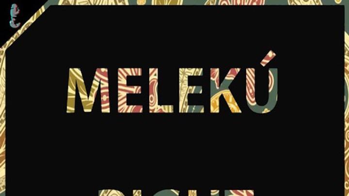 Meleku - Right Place [10/16/2015]