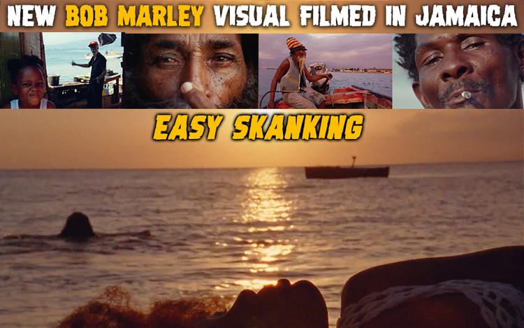 Easy Skanking - New Bob Marley Visual Filmed In Jamaica