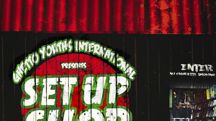 Ghetto Youths International Presents Set Up Shop, Vol. 4 (Full Album) [12/31/2020]