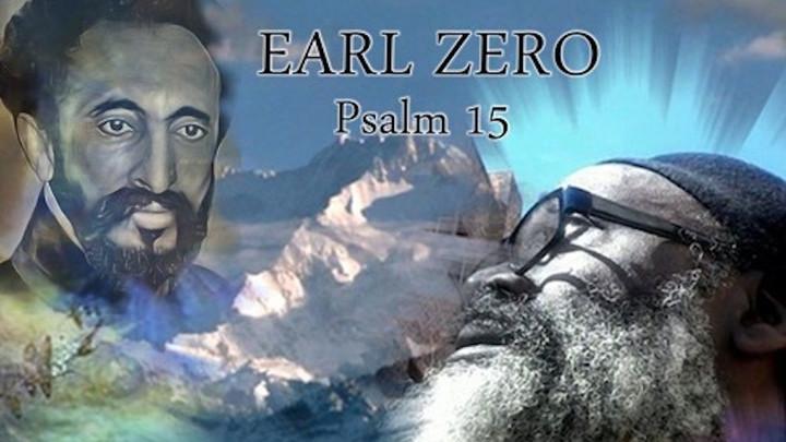 Earl Zero - Psalm 15 [12/1/2019]