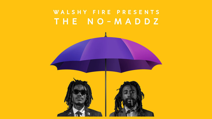 Walshy Fire presents The No-Maddz - Heaven On Earth (Full Album) [8/30/2019]