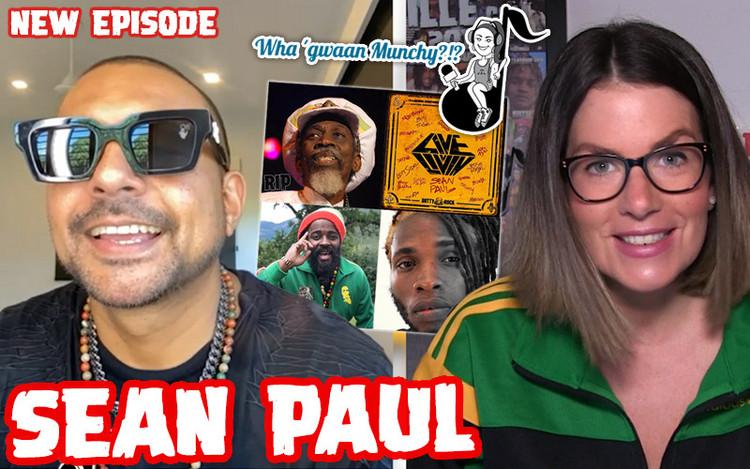 Sean Paul @Wha' Gwaan Munchy?!? #57