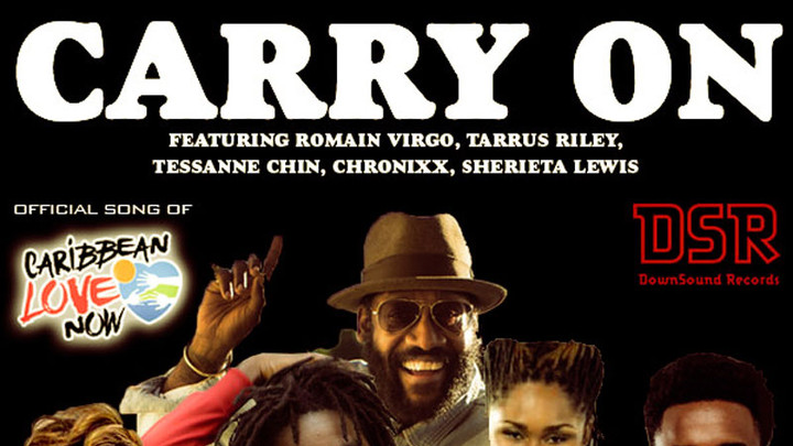 Tarrus Riley, Romain Virgo, Tessanne Chin, Chronixx & Sherieta Lewis - Carry On [11/14/2017]