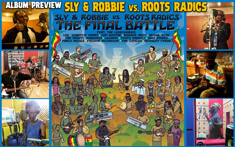 Album Preview: Sly & Robbie vs. Roots Radics - The Final Battle