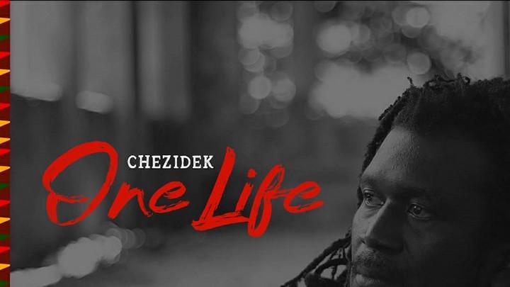 Chezidek - One Life [9/4/2020]